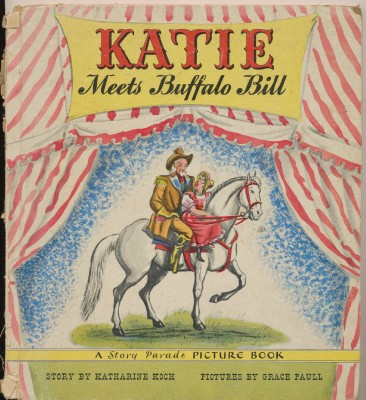Katie Meets Buffalo Bill - 1945 Children's Picture Book