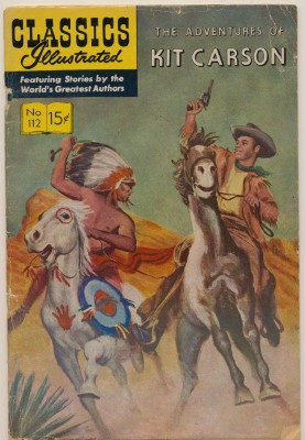 Classics Illustrated #112 - The Adventures Of Kit Carson