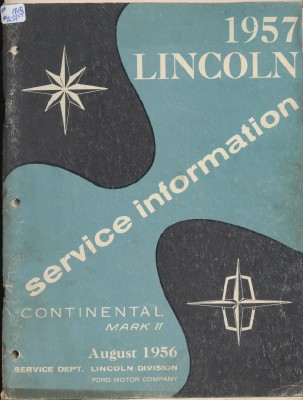 1957 Lincoln Continental Mark II Service Information Manual