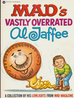 1976 MAD's Vastly Overrated Al Jaffee - MAD Magazine Collection