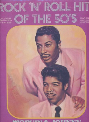 Rock 'N' Roll Hits Of The 50's - Marvin & Johnny