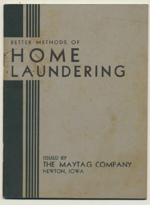 Early Vintage Maytag Advertising Booklet - Home Laundry Tips