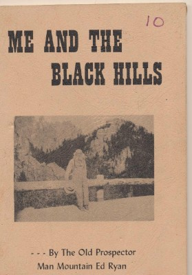 Me And The Black Hills - Man Mountain Ed Ryan - Autographed