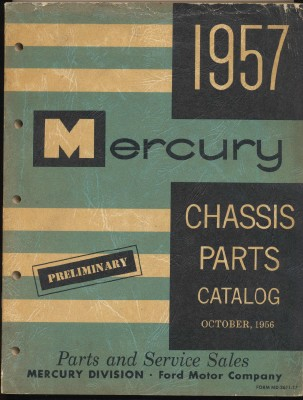 1957 Mercury Preliminary Chassis Parts Catalog - October 1956