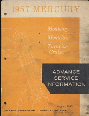1957 Mercury Advance Service Information Shop Manual