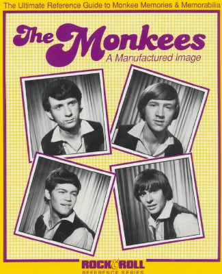 Monkees Ultimate Reference Guide To Memories & Memorabilia