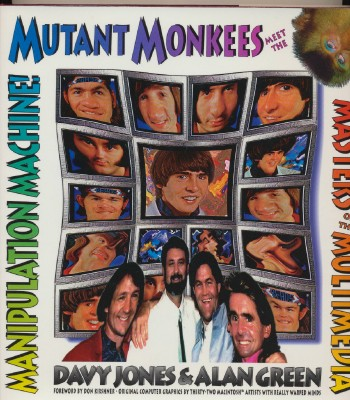 Mutant Monkees By Davy Jones & Alan Green - Authors Autographed