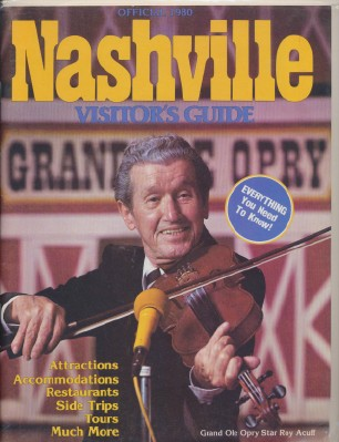 1980 Nashville Visitor's Guide - Roy Acuff Cover