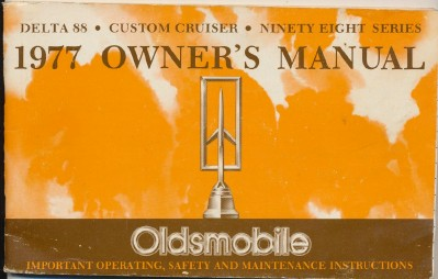 Original Vintage 1977 Oldsmobile Owner's Manual
