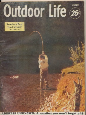 June 1953 Outdoor Life - America's Best Trout Stream