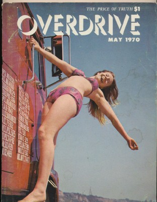 Vintage May 1970 Overdrive Truck Trucking Magazine