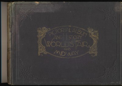 1893 Columbian Expo Photo Album By World's Fair Photographer