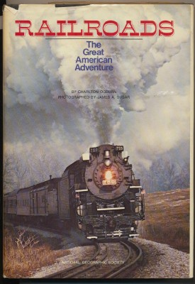 Railroads - The Great American Adventure - RR Photo History