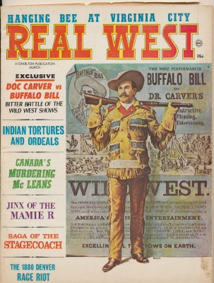March 1967 Real West - Buffalo Bill Doc Carver Belle Starr ++