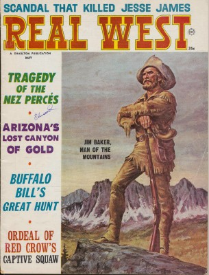 May 1965 Real West - Jim Baker Jesse James Buffalo Bill ++