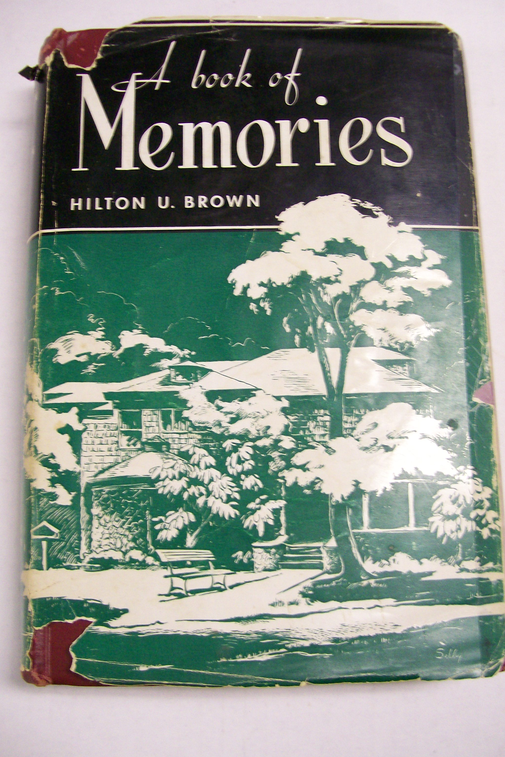 A Book Of Memories by Hilton U. Brown 1951 Butler University,Ind