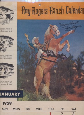 1959 Roy Rogers Ranch Calendar Autographed By Roy Rogers