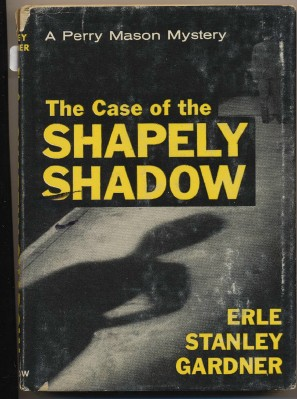 Case Of The Shapely Shadow-Perry Mason Mystery-Erle Gardner