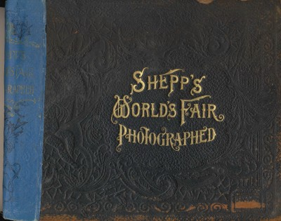 1893 Shepp's World's Fair Book W/Copyrighted Pics Columbian Expo