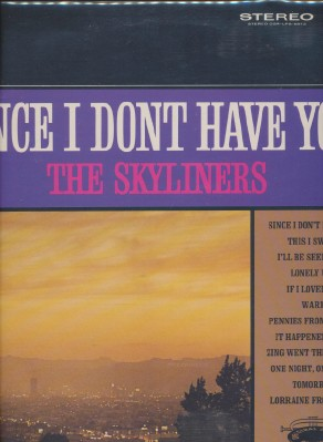 Since I Don't Have You - The Skyliners - Original Sound #8873