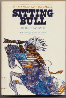 1968 Sitting Bull Biography By Richard O'Connor