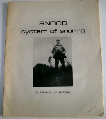 Snood System Of Snaring By Rollison & Thompson