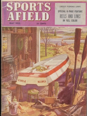 May 1952 Sports Afield - Wehr Cover - Fishing Reel Feature