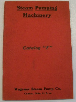 Vintage Wagener Steam Pump Trade Catalog - Canton OH