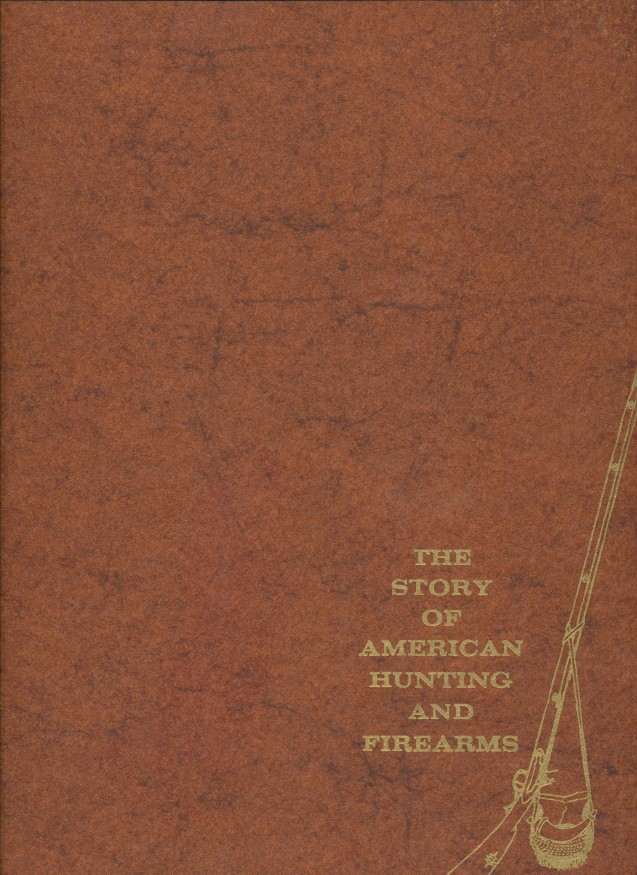 400 Year History Of American Hunting And Firearms