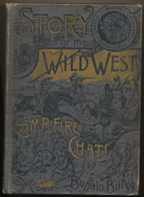 Story Of The Wild West And Camp Fire Chats By Buffalo Bill--1902