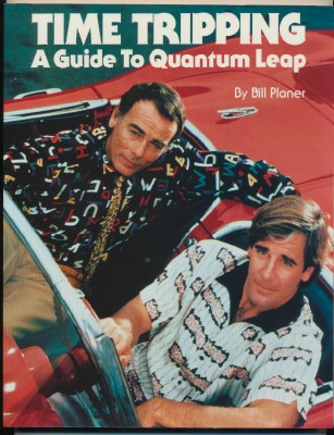 Time Tripping - A Guide To Quantum Leap - Book By Bill Planer