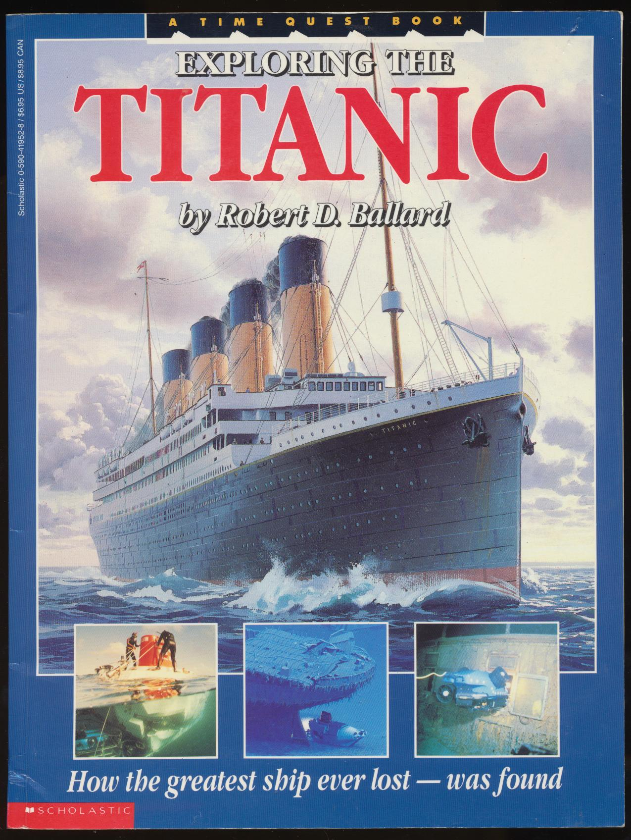 Exploring The Titanic By Robert D Ballard - 1988 Photo History