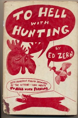 To Hell With Hunting - Ed Zern - Jokes & Cartoons
