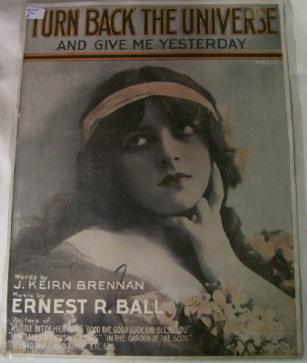 1916 Turn Back The Universe & Give Me Yesterday Sheet Music