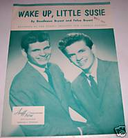 1957 Wake Up Little Susie Everly Brothers Sheet Music