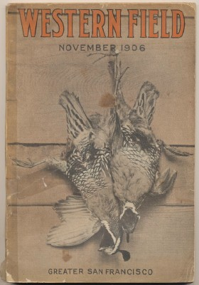 November 1906 Western Field Sportsman's Magazine Of The West