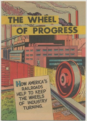 1957 Railroad Promotional Comic Book - The Wheel Of Progress