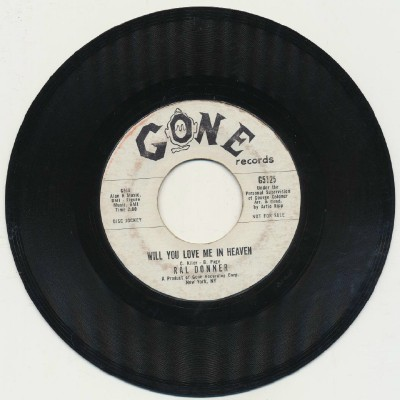 Will You Love Me In Heaven + To Love Someone--Ral Donner--Promo