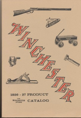 1926-27 Winchester Product Catalog - The Winchester Store