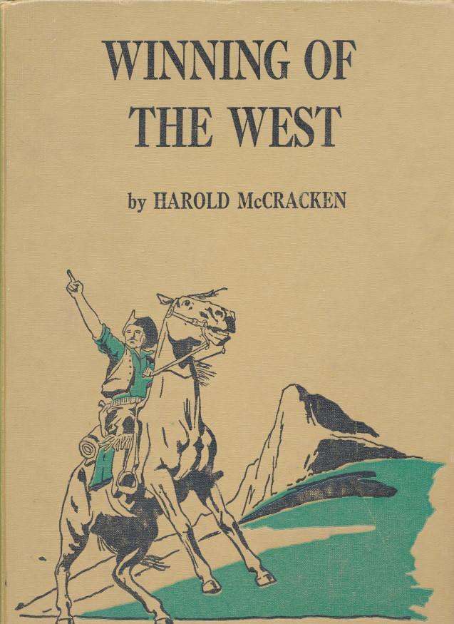 Winning Of The West - Western History Book