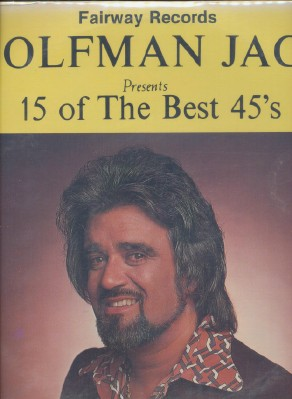 Wolfman Jack Presents 15 Of The Best 45's - Volume 3 - Sealed