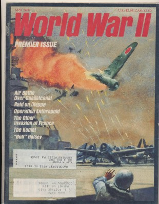 May 1986 World War II Magazine - Vol 1 #1 - Premier Issue