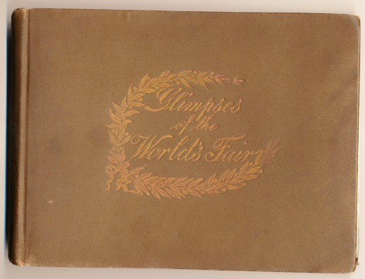 1893 Chicago World's Fair Hardcover Book With 150 Photos